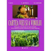 Cartea viei si a vinului - V. Gutu, Fl. Mateescu, M. Avarvarei