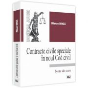 Contracte civile speciale in noul Cod civil - Razvan Dinca