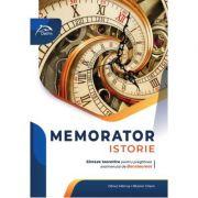 Memorator - ISTORIE - Sinteze teoretice - Clasa a XII-a - Bacalaureat