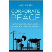 Corporate Peace - Mary Martin
