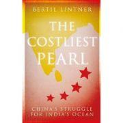 Costliest Pearl - Bertil Lintner
