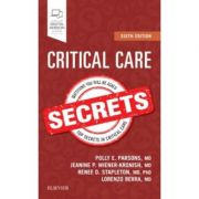 Critical Care Secrets - Polly E. Parsons, Jeanine P. Wiener-Kronish, Lorenzo Berra, Renee D Stapleton