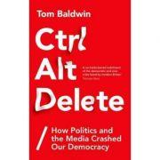 Ctrl Alt Delete - Tom Baldwin