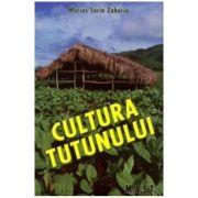 Cultura Tutunului - Marius Sorin Zaharia