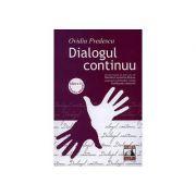Dialogul continuu. Editia a II-a - Ovidiu Predescu