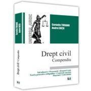 Drept civil. Compendiu - Corneliu Turianu, Andrei Dutu