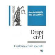 Drept civil. Contracte civile speciale - Gheorghe Comanita, Ioana-Iulia Comanita