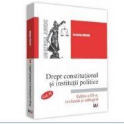 Drept constitutional si institutii politice Vol. 2 Ed. 3 - Luminita Dragne