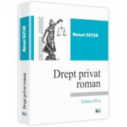 Drept privat roman. Editia a III-a - Manuel Gutan
