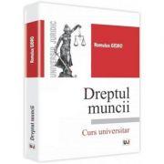 Dreptul muncii - Romulus Gidro