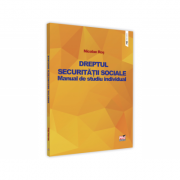 Dreptul securitatii sociale. Manual de studiu individual - Nicolae Ros