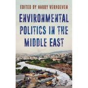 Environmental Politics in the Middle East - Harry Verhoeven