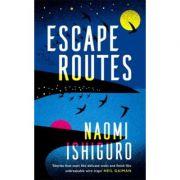 Escape Routes - Naomi Ishiguro