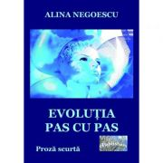 Evolutia pas cu pas - Alina Negoescu
