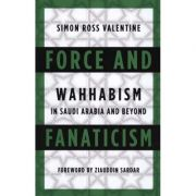 Force and Fanaticism - Simon Ross Valentine