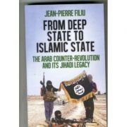 From Deep State to Islamic State - Jean-Pierre Filiu
