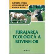 Furajarea ecologica a bovinelor - Elisabeth Stoger