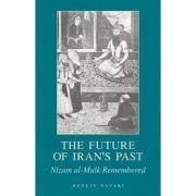 Future of Iran's Past - Neguin Yavari