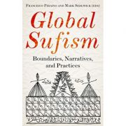 Global Sufism - Francesco Piraino, Mark Sedgwick