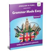Grammar made easy. Limba engleza pentru gimnaziu, volumul 1 - Cristina Johnson