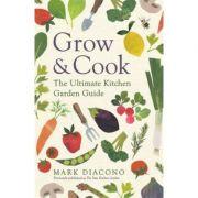 Grow & Cook - Mark Diacono