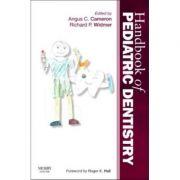 Handbook of Pediatric Dentistry - Angus C. Cameron, Richard P. Widmer