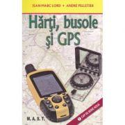 Harti, busole si GPS - Jean-Marc Lord