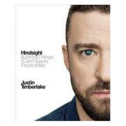 Hindsight - Justin Timberlake