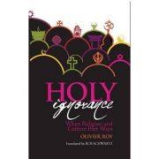Holy Ignorance - Olivier Roy