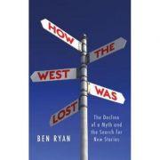 How the West Was Lost - Ben Ryan