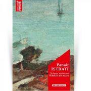 In lumea Mediteranei. Rasarit de soare - Panait Istrati