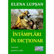 Intamplari in dictionar - Elena Lupsan