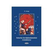 Istoria invatamantului romanesc - Nicolae Iorga