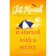 It Started with a Secret - Jill Mansell