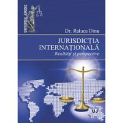 Jurisdictia internationala- Raluca Dinu