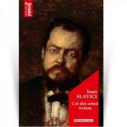 Cel din urma Armas - Ioan Slavici