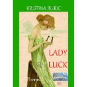 Lady Luck. Poems - Kristina Buric