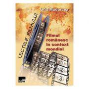 Lectiile filmului: Filmul romanesc in context mondial - Grid Modorcea