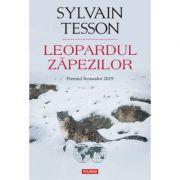 Leopardul zapezilor - Sylvain Tesson