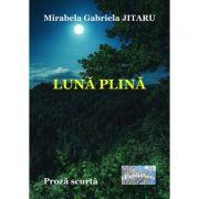 Luna plina - Mirabela Gabriela Jitaru