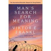 Man's Search for Meaning. A Young Adult Edition - Viktor E. Frankl