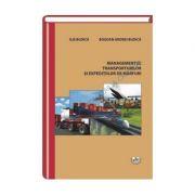 Managementul transporturilor si expeditiilor de marfuri - Ilie Budica, Bogdan Andrei Budica