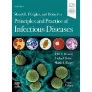 Mandell, Douglas, and Bennett's Principles and Practice of Infectious Diseases - John E. Bennett, Raphael Dolin, Martin J. Blaser