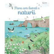 Marea carte ilustrata a naturii (Usborne) - Usborne Books