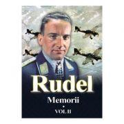 Memorii. Volumul II - Hans Rudel