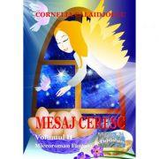 Mesaj ceresc. Microroman fantasy. Volumul II - Cornelia Calaidjoglu