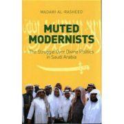 Muted Modernists - Madawi Al-Rasheed