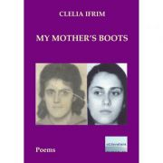 My Mother's Boots - Clelia Ifrim
