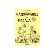Nazdravaniile lui Pacala - I. Nadejde