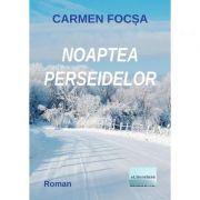 Noaptea Perseidelor - Carmen Focsa